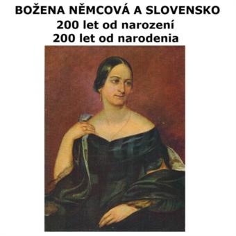Božena Němcová 200 česko-slovenským pohľadom