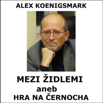 Alex Koenigsmark: Mezi židlemi