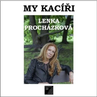 Lenka Procházková: My kacíři
